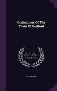 Ordinances of the Town of Bedford