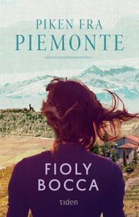 Piken fra Piemonte - Fioly Bocca   Inprintwriters.org