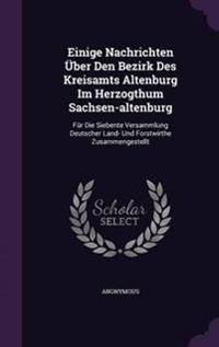 Einige Nachrichten Uber Den Bezirk Des Kreisamts Altenburg Im Herzogthum Sachsen-Altenburg