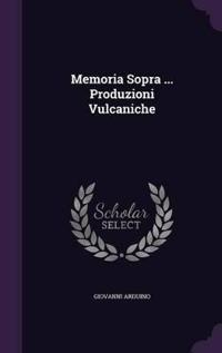 Memoria Sopra ... Produzioni Vulcaniche