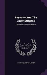 Boycotts and the Labor Struggle