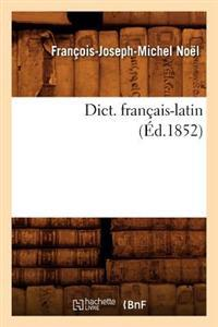 Dict. Francais-Latin (Ed.1852)
