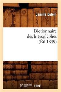 Dictionnaire Des Hi�roglyphes (�d.1839)