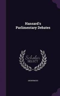 Hansard's Parlimentary Debates