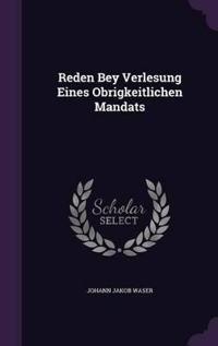 Reden Bey Verlesung Eines Obrigkeitlichen Mandats