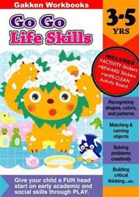 Go Go Life Skills 3-5