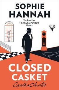Closed casket - the new hercule poirot mystery