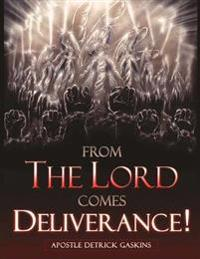 From the Lord Comes Deliverance