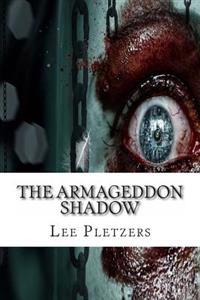 The Armageddon Shadow