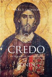 Credo - En personlig kristen tro Del 2 : Sonen