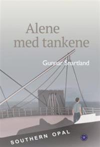 Alene med tankene - Gunnar Snartland | Inprintwriters.org