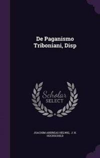 de Paganismo Triboniani, Disp