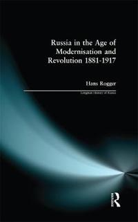 Russia in the Age of Modernization and Revolution, 1881-1917