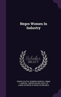 Negro Women in Industry
