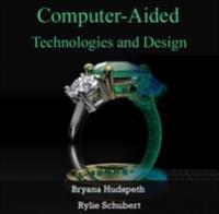 Computer-Aided Technologies and Design