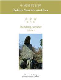 Buddhist Stone Sutras in China: Shandong Province 2
