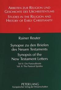 Synopse Zu Den Briefen Des Neuen Testaments