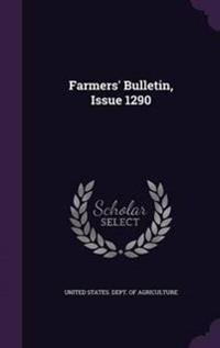 Farmers' Bulletin, Issue 1290