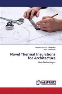 Novel Thermal Insulations for Architecture