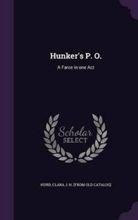 Hunker's P. O.