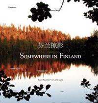 Somewhere in Finland (kiina ja englanti)