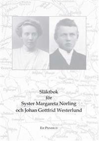 Släktbok för Syster M. Norling och J. Gottfrid Westerlund