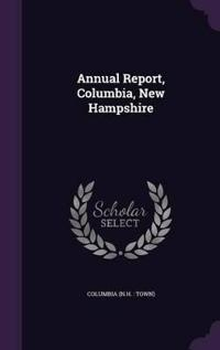 Annual Report, Columbia, New Hampshire