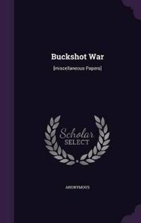 Buckshot War