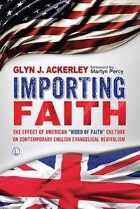 Importing Faith