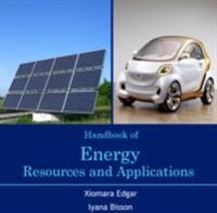 Handbook of Energy Resources and Applications