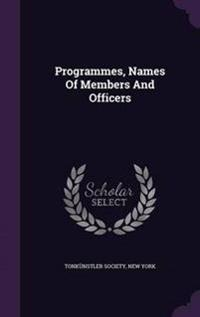 Programmes, Names of Members and Officers