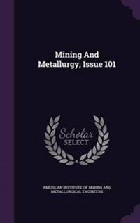 Mining and Metallurgy, Issue 101