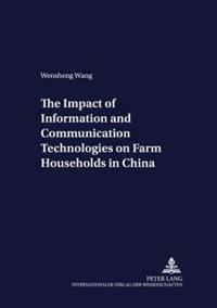 The Impact Of Information And Communication Technologies On Farm Households In China