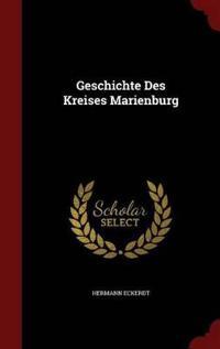Geschichte Des Kreises Marienburg