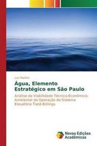 Agua, Elemento Estrategico Em Sao Paulo