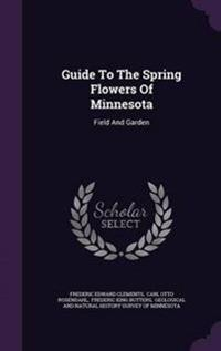 Guide to the Spring Flowers of Minnesota