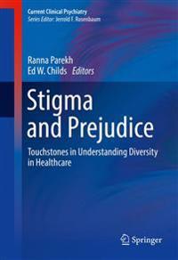 Stigma and Prejudice