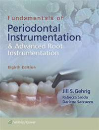 Fundamentals of Periodontal Instrumentation & Advanced Root Instrumentation