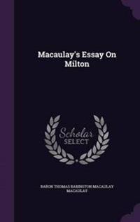 Macaulay's Essay on Milton
