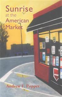 Sunrise at the American Market
