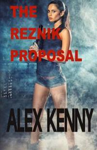 The Reznik Proposal: Second Book in the Rivlin Trilogy