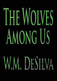 The Wolves Among Us