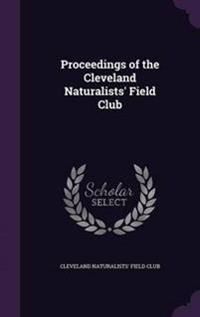 Proceedings of the Cleveland Naturalists' Field Club