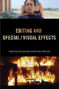 Editing and Special / Visual Effects