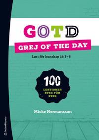 Grej of the Day (Bok + digital produkt) - Lust för kunskap åk 3-6