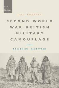 Second World War British Military Camouflage: Designing Deception