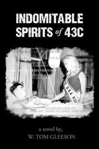 Indomitable Spirits of 43c
