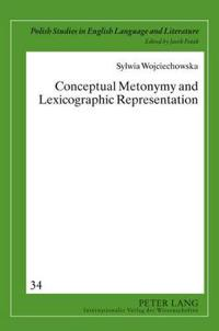 Conceptual Metonymy and Lexicographic Representation
