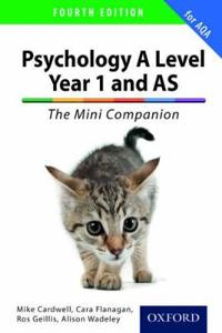 Complete companions: a level year 1 and as psychology: the mini companion f