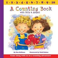 A Counting Book With Billy & Abigail - Don Hoffman  Todd (ILT) Dakins  Don Hoffman - böcker (9781943154302)     Bokhandel